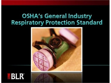 OSHA's General Industry Respiratory Protection Standard Course