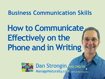 How to Communicate Effectively on the Telephone and in Writing
