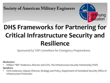 DHS Frameworks for Partnering for Critical Infrastructure Security and Resilience