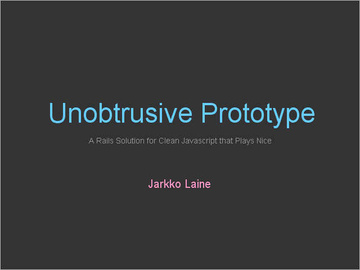 Unobtrusive Prototype