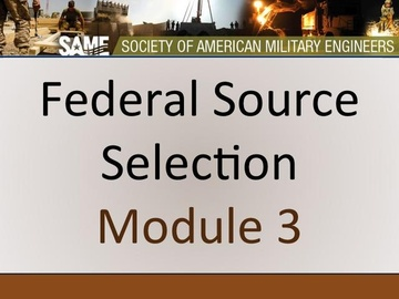 Federal Source Selection - Module 3