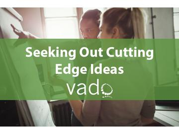 Seeking Out Cutting Edge Ideas