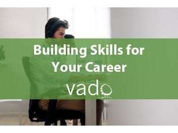 Building Skills for Your Career