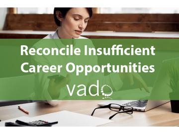 Reconcile Insufficient Career Opportunities
