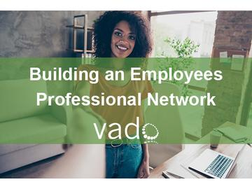 Building an Employee's Professional Network