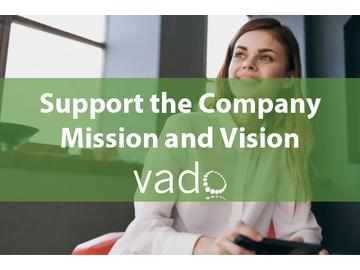 Support the Company Mission and Vision
