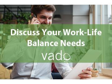 Discuss Your Work-Life Balance Needs