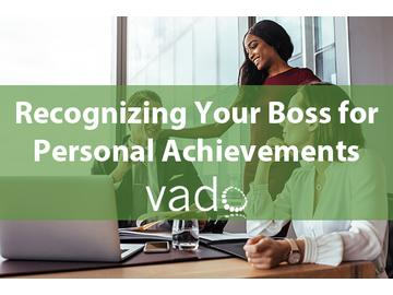 Recognizing Your Boss for Personal Achievements