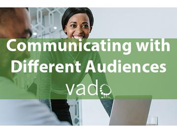 Communicating with Different Audiences