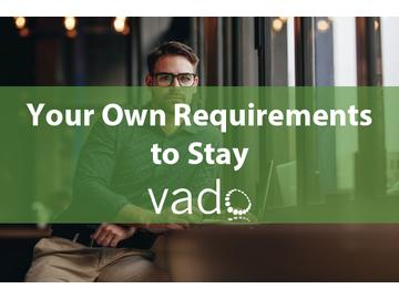 Your Own Requirements to Stay