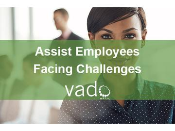 Assist Employees Facing Challenges