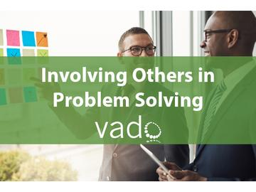 Involving Others in Problem Solving