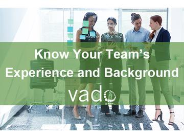 Know Your Team's Experience and Background