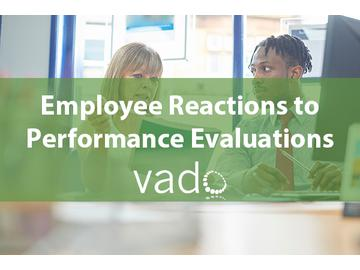 Employee Reactions to Performance Evaluations