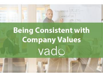 Being Consistent with Company Values