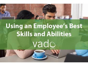 Using an Employee's Best Skills and Abilities
