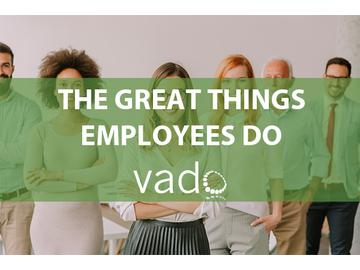 The Great Things Employees Do
