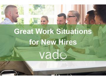 Great Work Situations for New Hires