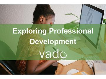 Exploring Professional Development