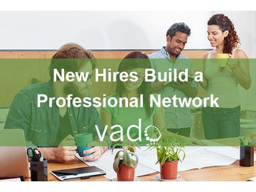 New Hires Build a Professional Network