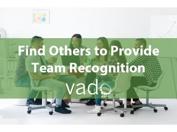 Find Others to Provide Team Recognition