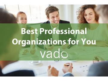 Best Professional Organizations for You