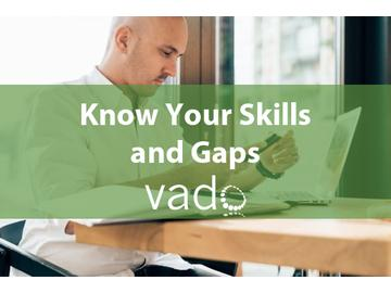 Know Your Skills and Gaps