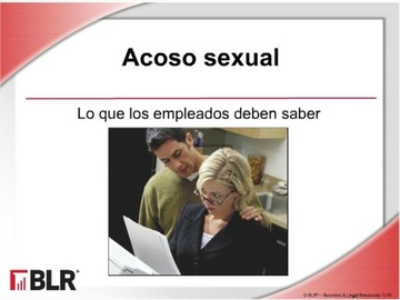 Acoso Sexual - Lo que los empleados deben saber (Sexual Harassment - What Employees Need to Know)
