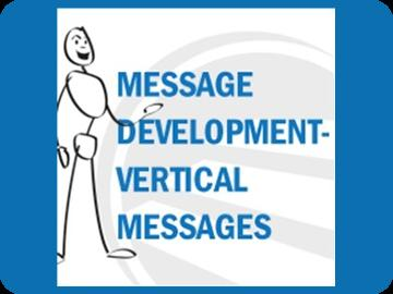 Message Development: Vertical Messages