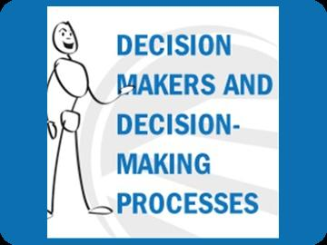 Decision Makers and Decision-Making Processes