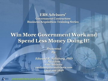 Free Sample - How to Win More Government Work and Spend Less Money Doing It!