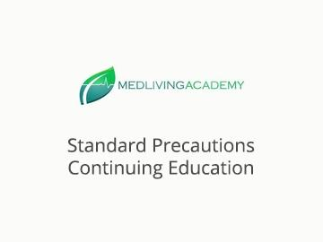 Standard Precautions Continuing Education- 2.0 Hours