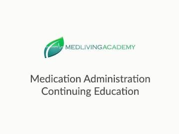 Medication Administration Continuing Education 1.5 Hours