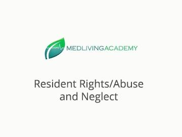 Resident Rights/Abuse and Neglect- 2 Hour Training