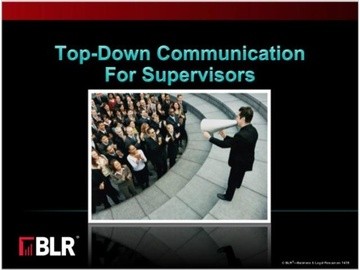 Top-Down Communication for Supervisors Course