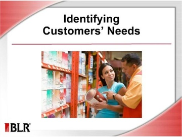 Identifying Customers' Needs