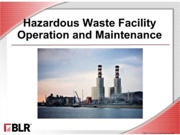 Hazardous Waste Facility Maintenance and Operations