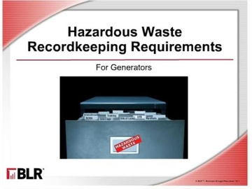Hazardous Waste Recordkeeping Requirements for Generators Course