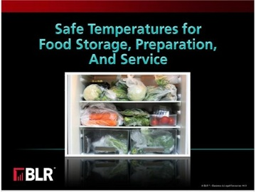 Safe Temperatures for Food Storage, Preparation, and Service Course