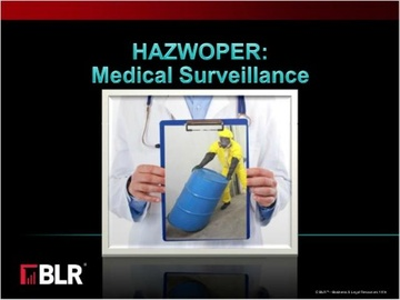 HAZWOPER: Medical Surveillance