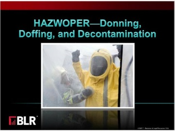HAZWOPER - Donning, Doffing, and Decontamination Course