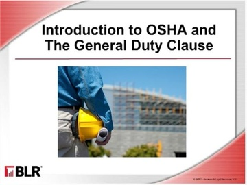 Introduction to OSHA and the General Duty Clause (HTML 5) Course