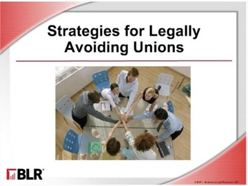 Strategies for Legally Avoiding Unions Course