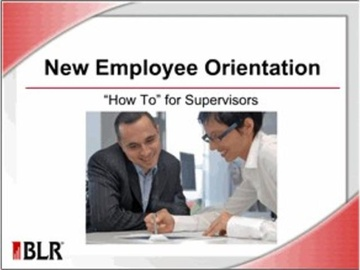 New Employee Orientation - 'How To' for Supervisors Course