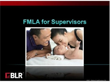 FMLA for Supervisors Course