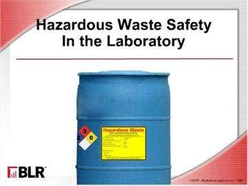 Hazardous Waste Safety in the Laboratory