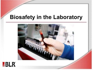 Biosafety in the Laboratory Course
