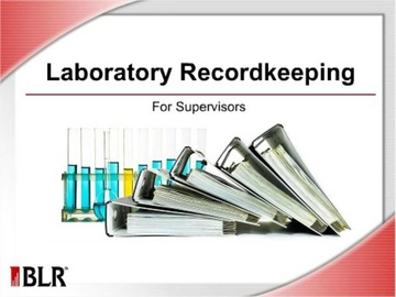 Laboratory Recordkeeping For Supervisors Course