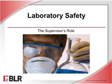 Laboratory Safety - The Supervisor's Role Course
