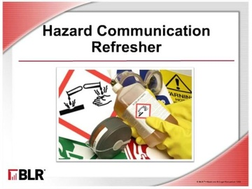 Hazard Communication Refresher Course